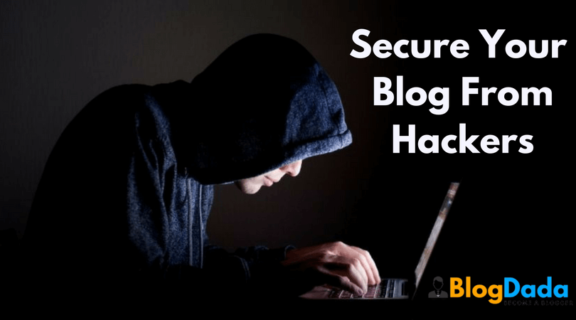 Secure Your Blog From Hackers